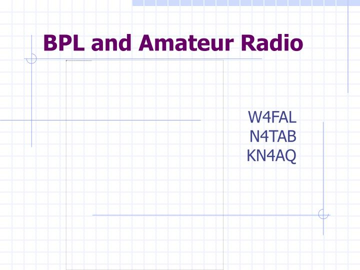 bpl and amateur radio n.