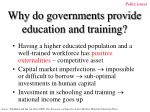 why do governments provide education and training