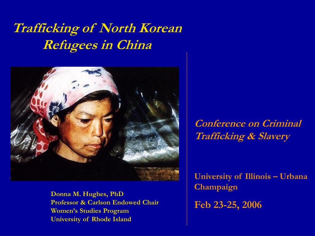 Trafficking of North Korean Refugees in China