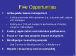 five opportunities