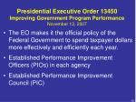 presidential executive order 13450 improving government program performance november 13 2007