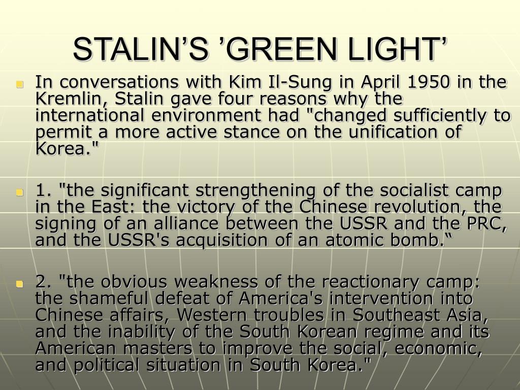 STALIN'S 'GREEN LIGHT'