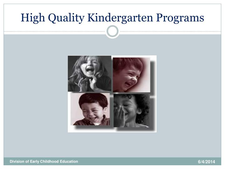 high quality kindergarten programs n.