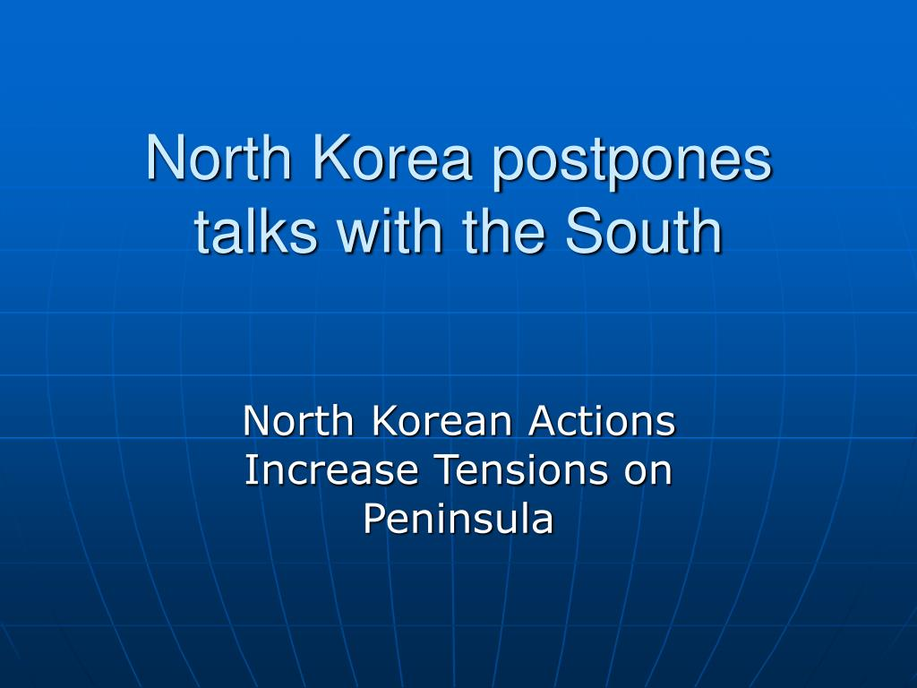 north korea postpones talks with the south
