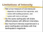 limitations of intensity