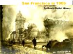 san francisco in 1906 california digital library