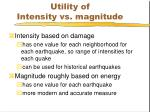 utility of intensity vs magnitude
