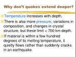 why don t quakes extend deeper