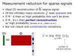 measurement reduction for sparse signals