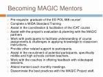 becoming magic mentors