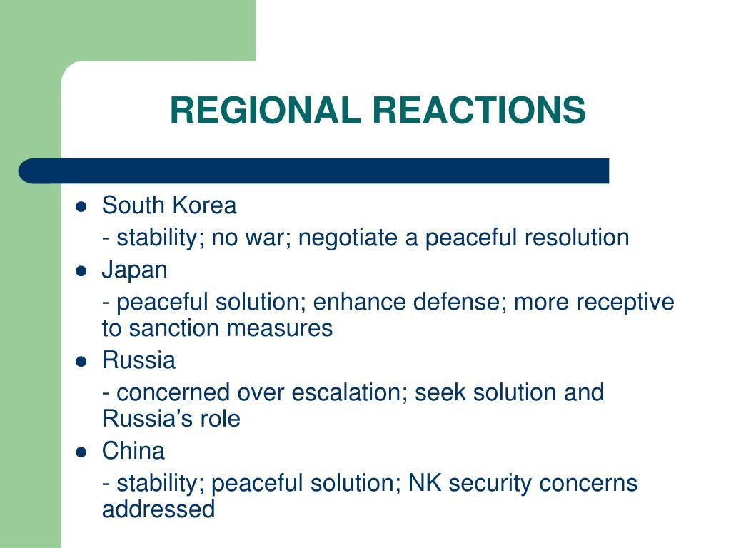 REGIONAL REACTIONS