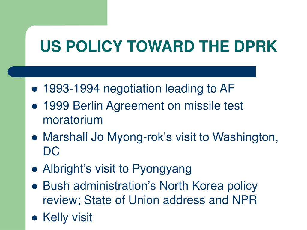 US POLICY TOWARD THE DPRK