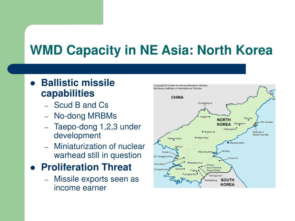 WMD Capacity in NE Asia: North Korea