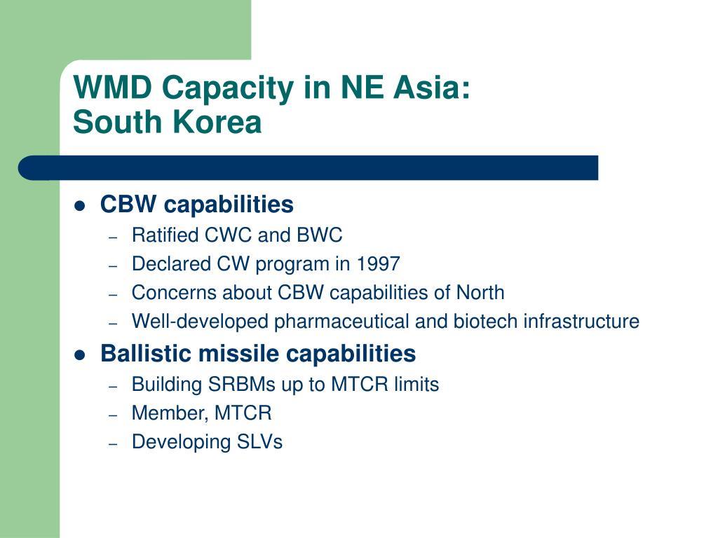 WMD Capacity in NE Asia: