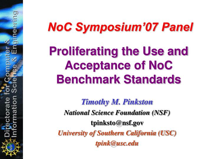noc symposium 07 panel proliferating the use and acceptance of noc benchmark standards n.