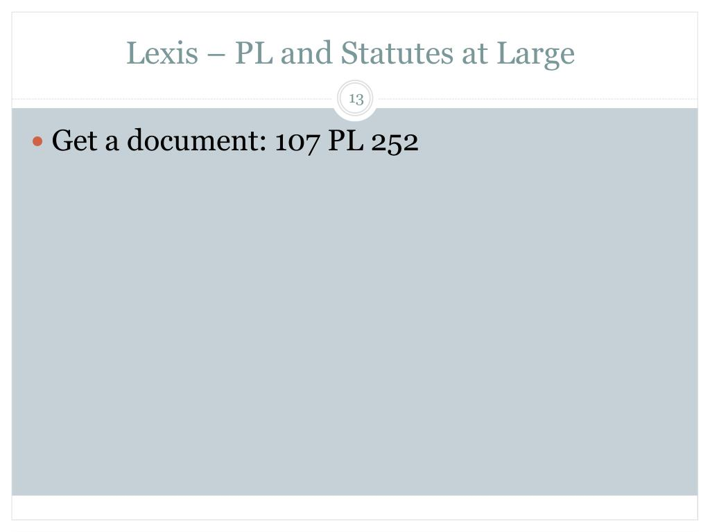 Lexis – PL and Statutes at Large
