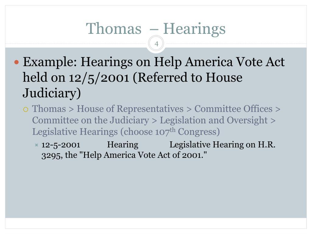 Thomas  – Hearings