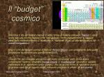 il budget cosmico