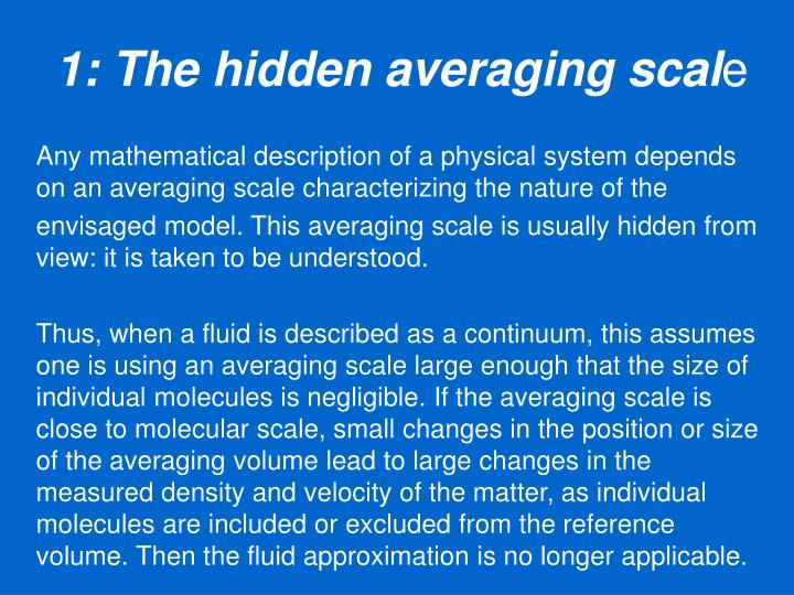 1: The hidden averaging scal
