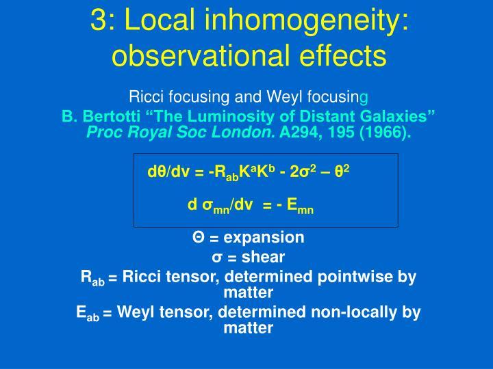 3: Local inhomogeneity: