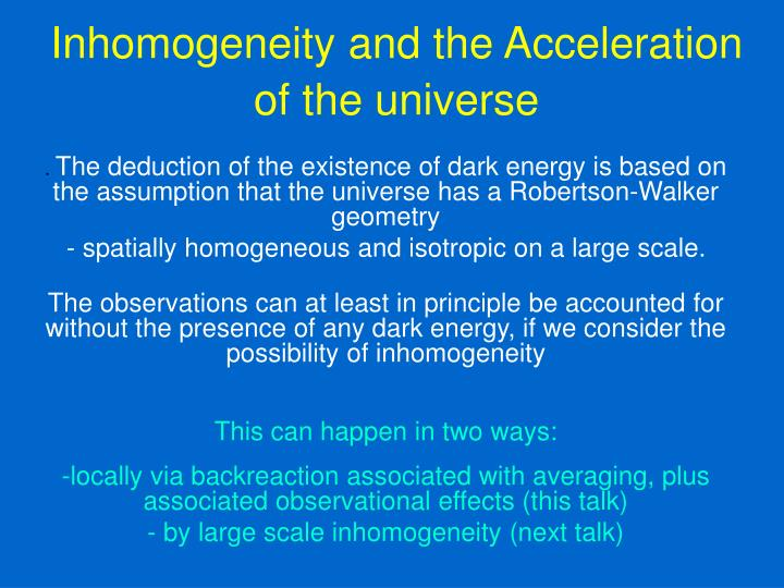 Inhomogeneity and the Acceleration of the universe
