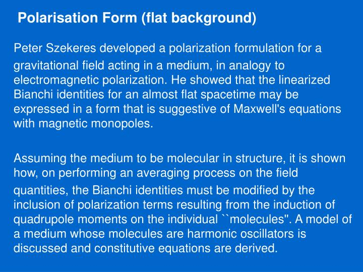 Polarisation Form (flat background)
