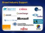 broad industry support