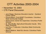 ott activities 2003 2004