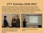 ott activities 2006 20072