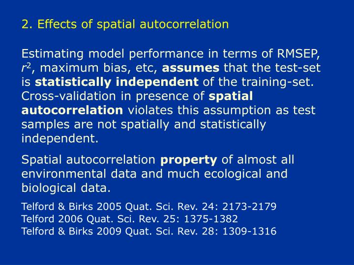 2. Effects of spatial autocorrelation