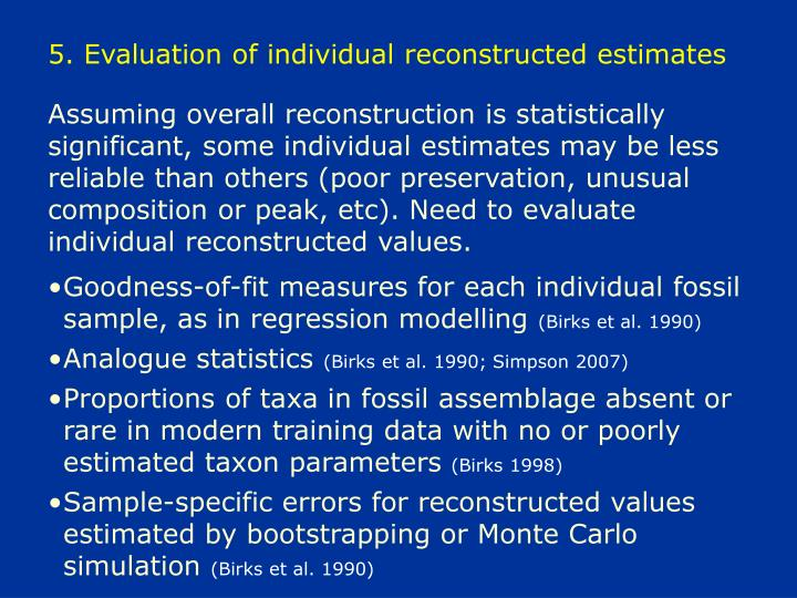 5. Evaluation of individual reconstructed estimates