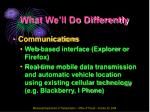 what we ll do differently