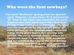 who were the first cowboys