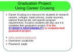 graduation project using career cruising