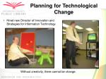 planning for technological change1