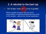 2 a rebuttal to the bad rap14