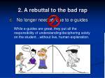 2 a rebuttal to the bad rap15