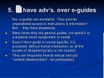 5 have adv s over e guides5