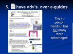 5 have adv s over e guides9