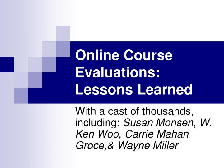 online course evaluations lessons learned n.