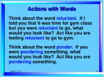 actions with words