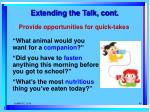 extending the talk cont