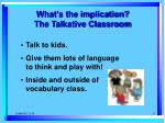 what s the implication the talkative classroom