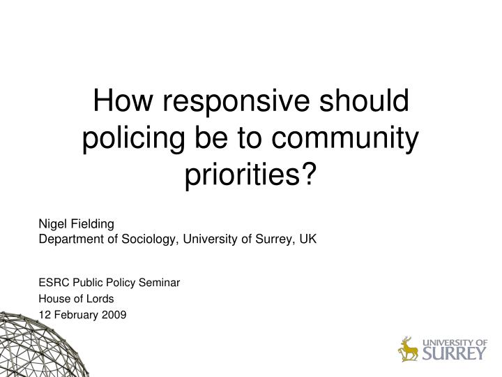 how responsive should policing be to community priorities n.