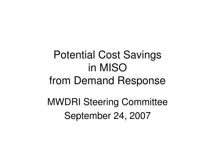 potential cost savings in miso from demand response n.