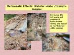 metasomatic effects webster addie ultramafic complex