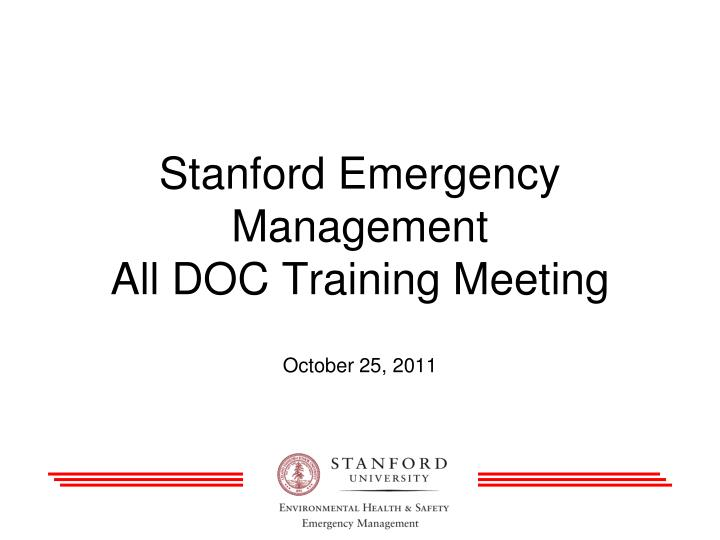 stanford emergency management all doc training meeting n.