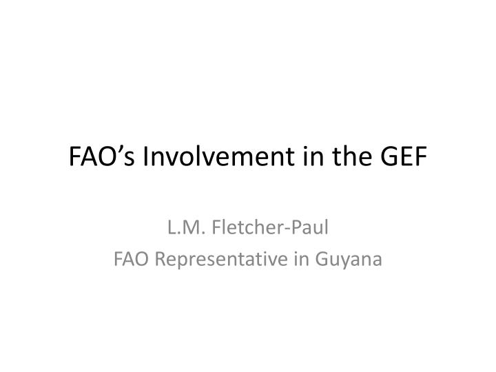 fao s involvement in the gef n.
