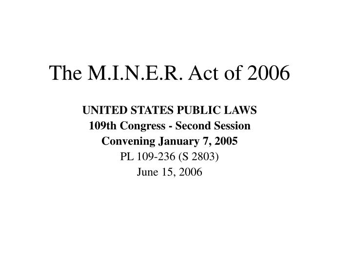 the m i n e r act of 2006 n.