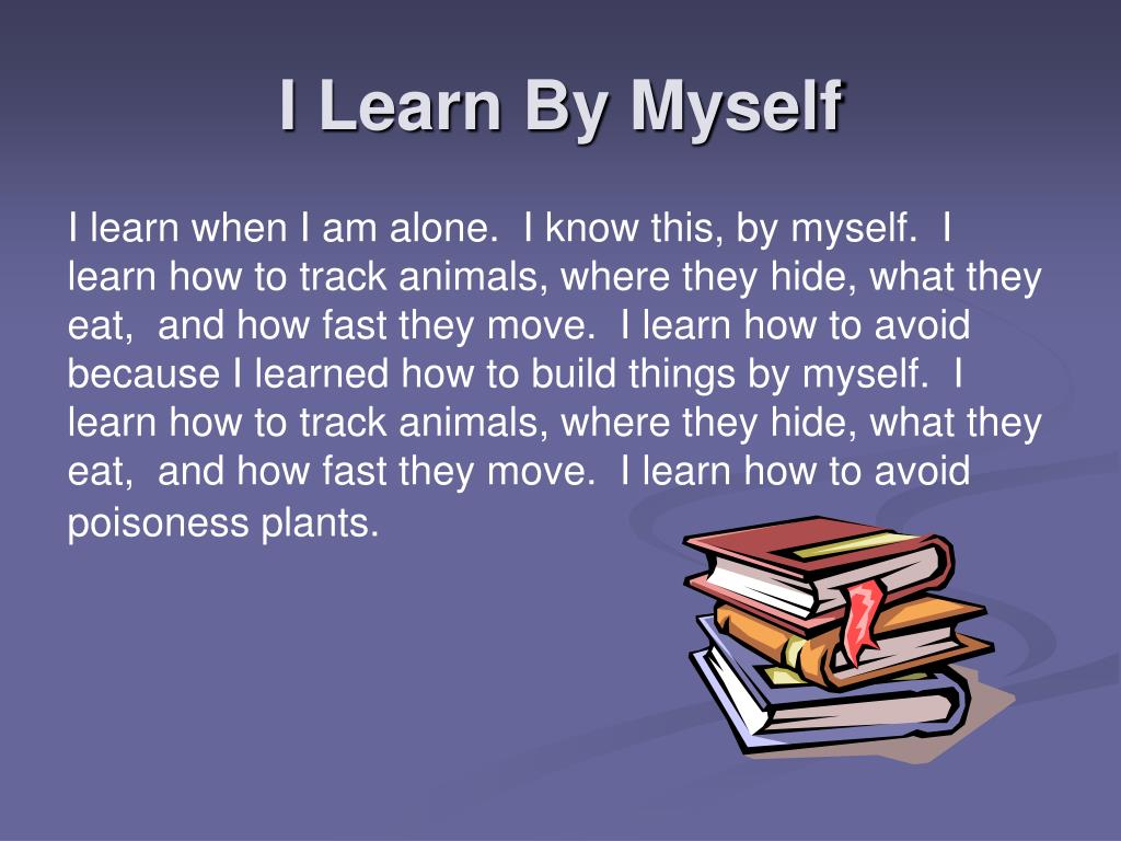 I Learn By Myself